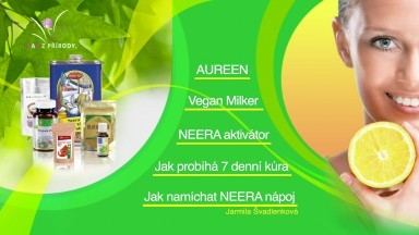 """NEERA detox a produkty """"Dar z přírody"""""""